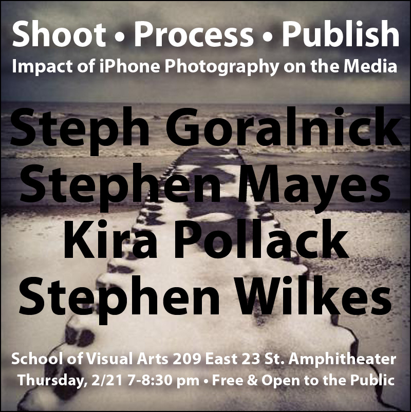 This Thursday: TIME's Director of Photography Kira Pollack will discuss the impact of iPhone photography alongside Stephen Mayes, Steph Goralnick and Stephen Wilkes in a panel at the School of Visual Arts Amphitheater.
