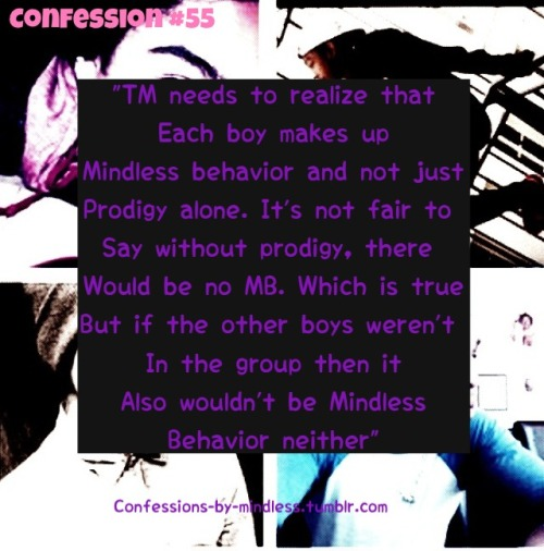 confessions-by-mindless:  Confession #55 Every one in Mindless Behavior are equally important to the group.  Soo tru