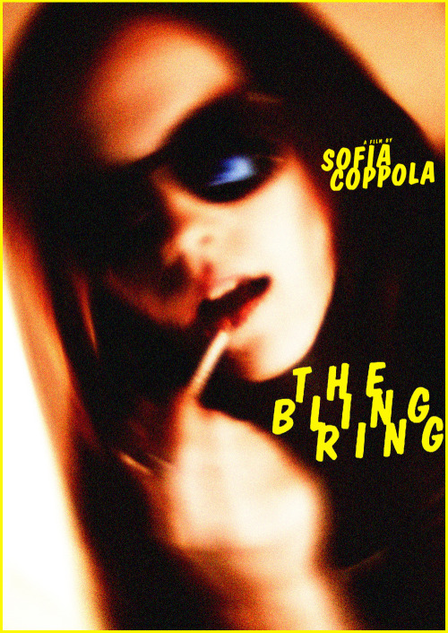 fuckyeahmovieposters:  The Bling Ring by Andrew Yorke