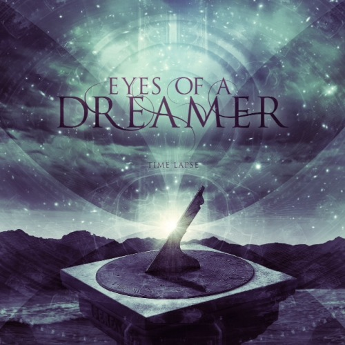 Eyes Of A Dreamer - Time Lapse [EP] (2013)