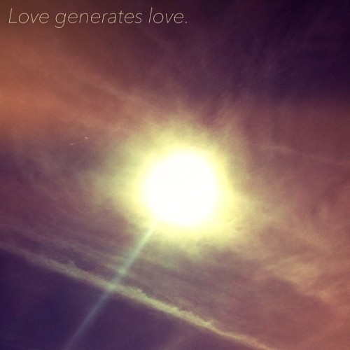 """Love generates love."" #Rumi #love #peace #unity #lovely #inspiration #sunlight #sunshine #wisdom #nonviolentfuture  Made with #over."