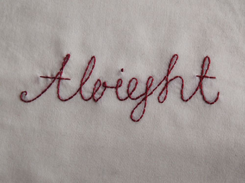 andsewfortoday:  DAY THREE HUNDRED AND FORTY EIGHTalright adverb 1. in a satisfactory or adequate manner <2 strands on cotton/elastane mix>