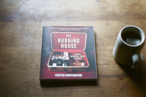 theburninghouse:  Get your copy of The Burning House book here!
