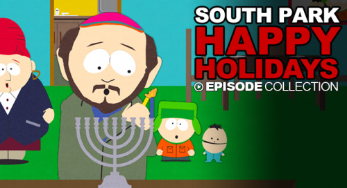 southparkdigital:  Get in the Christmasy spirit with our epic collection of holiday episodes!    http://cart.mn/HolidayEps