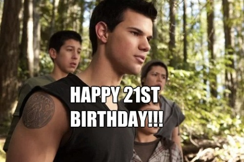 Happy 21st Birthday to Taylor Lautner!! We expect many more great things in the next 21 years!