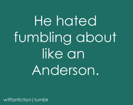 "leandraholmes:  wtffanfiction:  Fandom: BBC Sherlock ""He hated fumbling about like an Anderson.""   Sherlock deleted the word 'idiot' and replaced it with 'Anderson'"