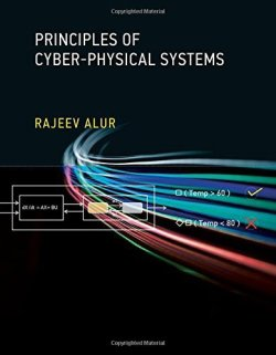 Principles of Cyber-Physical Systems A cyber-physical system consists of a collection of computing devices commun