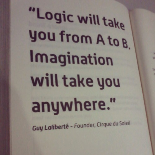 Logic will take you from A to B. Imagination will take you anywhere. #QouteOfTheDay #imagination  taken from Yoris Sebastian's book page 194