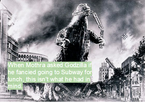 obscuruslupa:   Damn it, Godzilla, I can't take you anywhere!