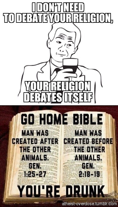 atheist-overdose:  Christians, Muslims, and Jews … I don't need to debate your religions, because your religions debate themselvesfollow for the best atheist posts on tumblr