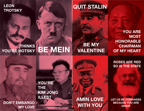 youmightfindyourself:  the-kim-jong-illest: I saw some dictator themed Valentines earlier but I didn't like how they were designed so I redesigned them and also added Kim Jong-Il and Idi Amin  I need this.