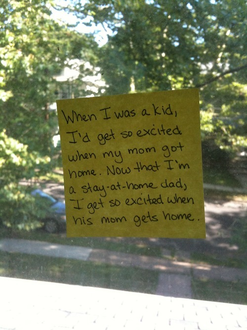 Post it notes from a stay-at-home dad (part 1)