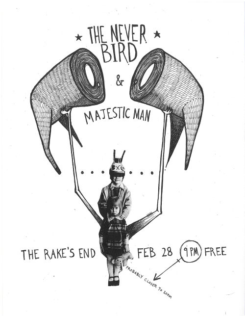 so my band (The Never Bird) is playing at the Rake's End tomorrow night. Please come join us. this is only our second show in Cincinnati, we want everyone to be merry and listen to music  facebook event here