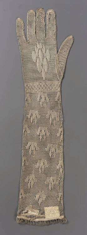 whenasinsilks:  Women's gloves, machine-made knitted lace, late 18th or early 19th century, English or French.
