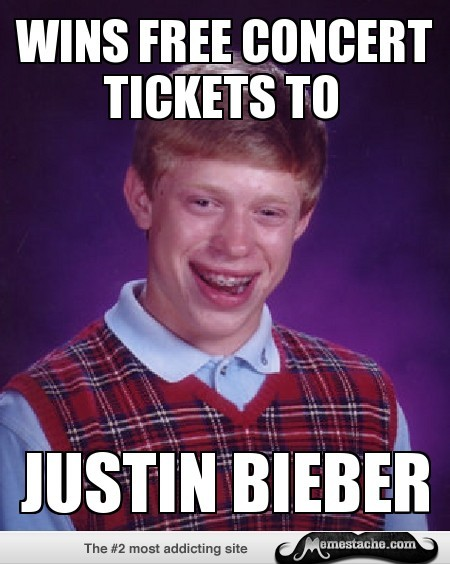memestache:  Bad Luck Brian: Wins Free concert tickets to… http://bit.ly/115Dzw7