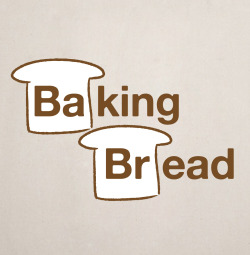 Baking Bread! I've never even seen Breaking Bad, but this popped in my mind the other day and couldn't resist drawing it. You can even get this print on paper, shirts, totes and more!