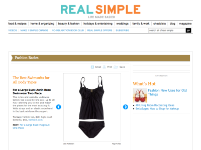 "Aerin Rose hits the Real Simple Magazine's ""Best Swimsuits for all body types"" list.Featured: 227 Underwire Tankini & 444 High Waist bottom in Black.   For the woman with the large bust this suit is a sure fit."