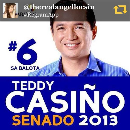 """I will vote for the 'Karaniwang Tao' 😀 Go Teddy Casino!😀 Ikaw pa lang ang sure ko 😀"" -Angel Locsin"