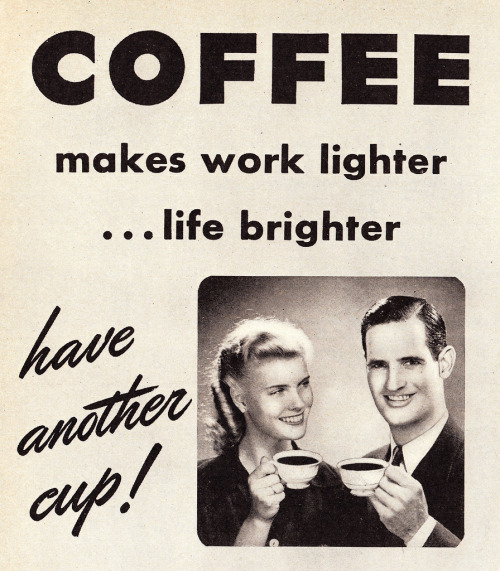 "mudwerks:  balnibarbi:  ""Coffee… have another cup!"" by Vintage Cool 2 http://flic.kr/p/dUXkzH  yes"