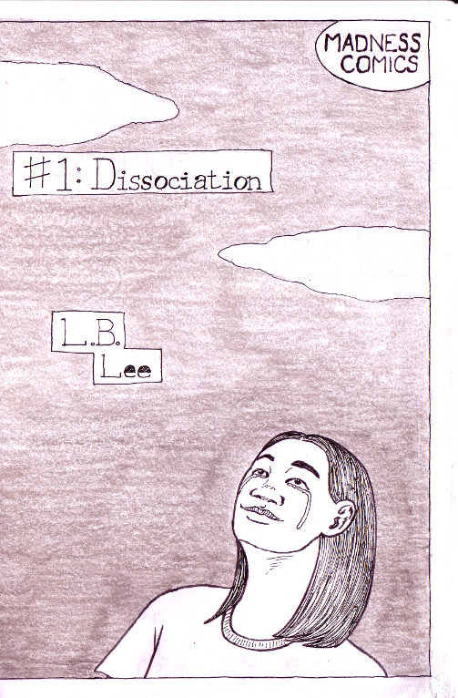 Click-through to see the whole comic: a dissociative breakdown in comics form.
