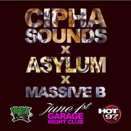 JUNE 1st #wreckhouse #hot97 #asylumsounds #asylum #massiveb #ciphasounds #garage #bronx #uptown right off the 95! See u there.