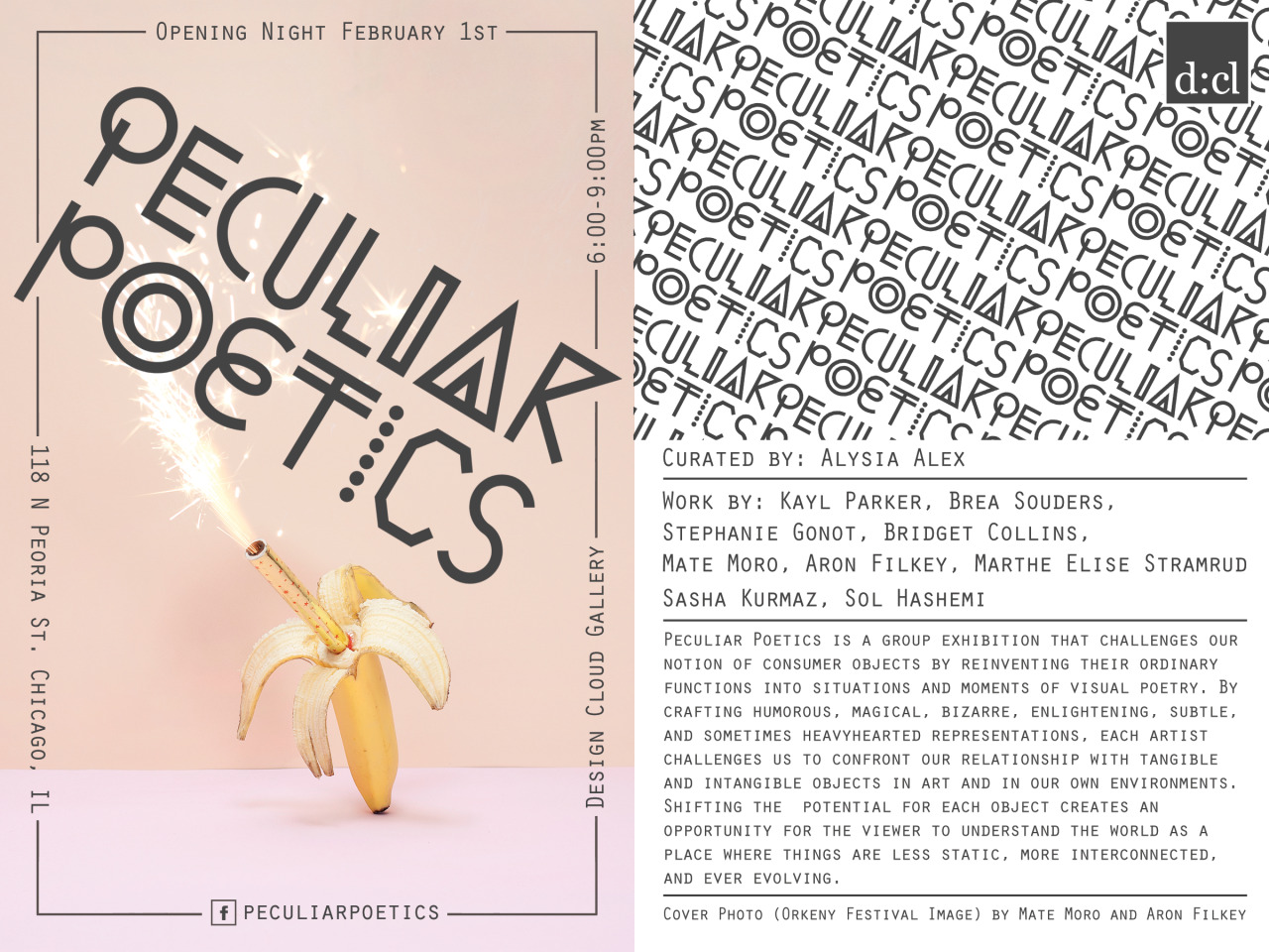 breasouders:   Peculiar Poetics, opening February 1st - February 23rd at Design Cloud Gallery, 118 N. Peoria St. 2N, Chicago, IL.