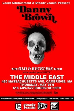 BOSTON: Leedz Edutainment x Steady Leanin' present: Danny Brown x Kitty at The Middle East Downstairs tonight! DJ sets from DJ Knife x Evaredy. #style