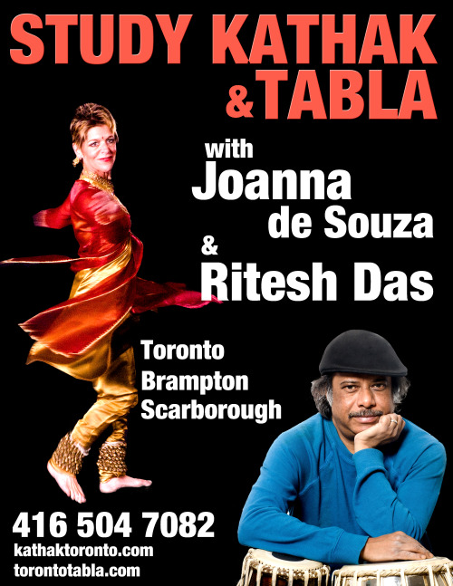 Kathak and Tabla under same roof. Tabla classes at the Toronto Tabla Ensemble are taught in the traditional style; to develop an understanding of tabla stroke technique, recitation and rhythmic theory. Through Ritesh Das' lineage, own studies and vision, this traditional style of North Indian rhythmic system, is passed on to all students, many of which have become professional students themselves. Class levels, which are available from the introductory to professional levels, allow for the student interested in studying tabla as a means of relaxation, or those who wish to become professional musicians. Joanna de Souza has been studying Kathak dance under Pandit Chitresh Das since 1978. She studied in the guru-shisha-param-para tradition, and has been given a deep knowledge of Kathak, through this one-on-one relationship. A full time dancer, teacher, and choreographer, Joanna teaches from beginner to professional levels, on a year-round basis. With dedication to see Kathak continue to flourish in Canada, she teaches all classes, including those for children. Joanna is also a founding member as musician and dancer with the internationally recognized Toronto Tabla Ensemble. As an informed, non-South Asian kathak dancer, Joanna brings her unique perspective to all classes, choreographies and performances. Kathak class levels vary from beginning, for those with little or no dance experience, to advanced, for students who have been studying with Joanna for some years. All students move from the levels of intermediate and advanced classes on an individual basis, once they have completed the beginning levels. This allows for each student to progress at their own pace and classes at all levels are available during each week.