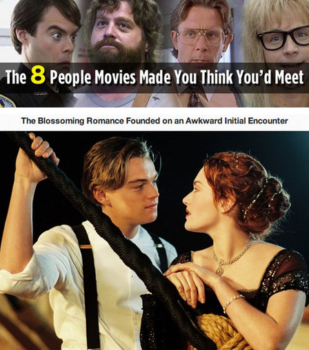 8 People Movies Made You Think You'd Meet [Click for full article] You were too busy rereading your ex's break up text again to see them coming, and spilled coffee all over their fancy work clothes they had dry cleaned SPECIFICALLY for the big meeting today. Why they don't exist: Random public encounters sound awesome, but what you're forgetting is the sheer volume of awful weirdos roaming the streets at all times. The chances of happening upon a hip, together life partner on your way to work are as slim as that weird white-haired guy who hangs out in the subway entrance, points at you and screams the date of your death every morning. [Keep Reading]