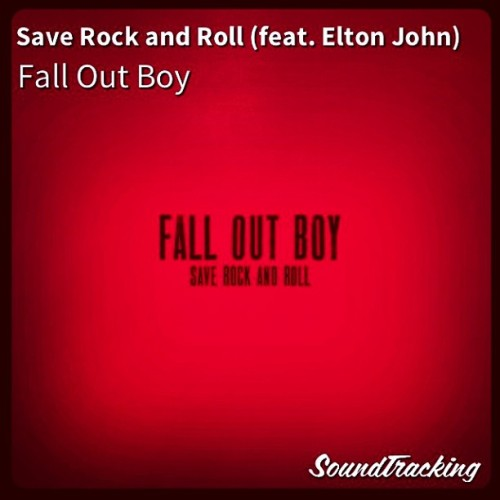 "♫ ""#SaveRockandRoll (feat. #EltonJohn)"" by #FallOutBoy via #soundtracking #420 #dope #realmusic"