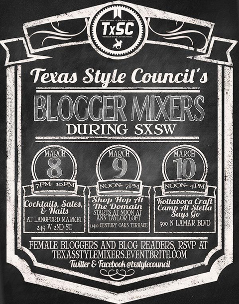 2013. texas style council: SXSW mixers. texas style council has been meeting annually for the last two years. TxSC is a female-oriented blogging and social media conference with a down-to-earth, down-home-texas vibe. in 2011, i attended TxSC as a blogger, and in 2012, i joined the team as the registration manager. this year, i'll be helping indiana and our talented friends again.our full 2013 conference is slated for august, but we've got great events lined up for you during SXSW! come out and meet me on saturday, march 9th at our shop hop and get crafty on sunday, march 10th with kollabora at stella says go. please RSVP for all events here. see you soon, austin!