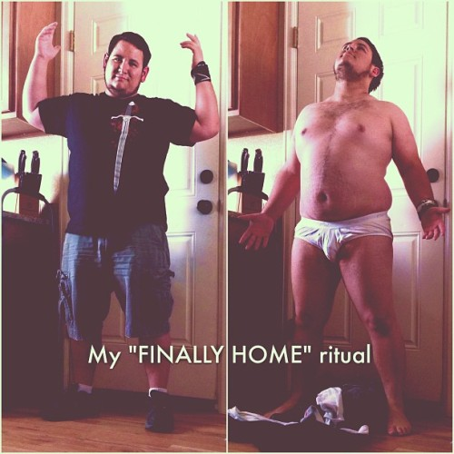 "wolfilmmaker:  My ""FINALLY HOME"" ritual. I am something of a nudist at heart, but society dictates I only be naked in private. (at Wolf Den)"