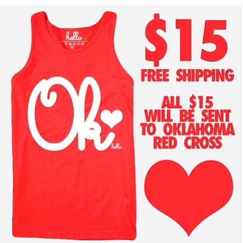 esofine:  targetdoesitagain:  our friends @helloapparel have made this tank, all $15 will be sent to Oklahoma Red Cross // helloapparelstore.com  With the free shipping, there really isn't much reason not to buy this tank top. And if you're like me and don't have a ton of money to spare, think of it this way: A week of making your own coffee at home, a week of no eating out, a trip to the local consignment store with some things you aren't wearing, etc. should cover the cost.  Well that was a really easy impulse purchase.