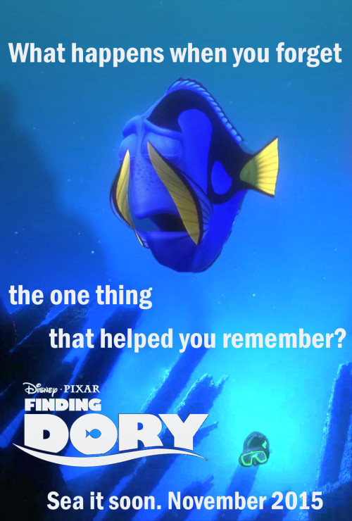 "Finding Dory Fan Poster by missmaceymouse  So when I heard about Finding Dory, I got really excited! And then.. I got really sad and thought ""WHY IS SHE LOST!?!??"" So my mind wandered and I created this.  Either way, I am excited for this sequel!!!"