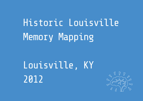 Historic LouisvilleCity Collaborative & The University of Louisville's Urban Design StudioCity Collaborative and the Univeristy of Louisville's Urban Design Studio believe that Louisville's cultural and economic success in recent years has been greatly bolstered by large concentrations of architectural treasures. This map asks Lousivillians to share a personal memory about why specific historical sights are important to them.  They can add historic buildings, places and heritage resources in Louisville.  For over 40 years the historic preservation movement in Louisville has helped create a city with a unique flavor that is increasingly being recognized as an important cultural center and as a place with a high quality of life thanks to our historic urban neighborhoods. http://historiclouisville.shareabouts.org/page/about