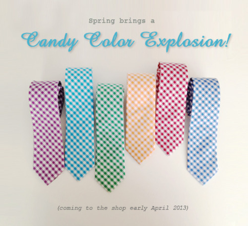 grunionrun:  Candy color gingham ties and more coming soon to The Grunion Run Groomsmen Shop! Preview our 2013 line here  Love gingham, it's definitely a pattern that screams vintage!