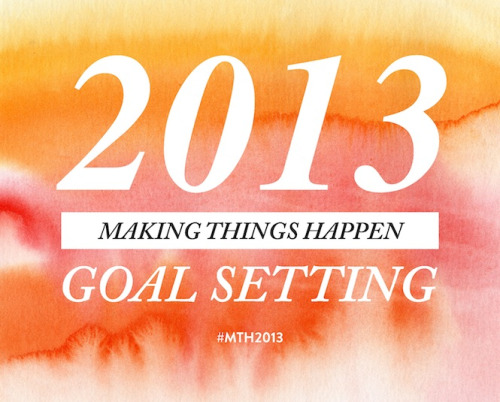 Are you ready to make things happen in 2013? Join me as we walk through the process of setting goals and getting prepared for an amazing new year! http://laracasey.com/blog/2012/12/27/goal-setting-making-things-happen-in-2013-part-1/
