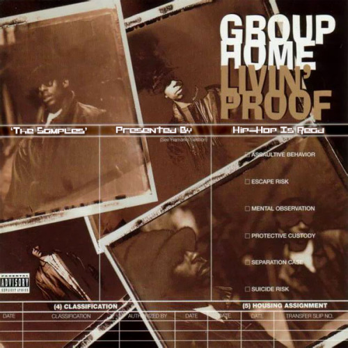 GROUP HOME :: LIVING PROOF #GANGSTARFOUNDATION
