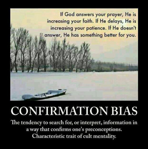 proud-atheist:  Confirmation Biashttp://proud-atheist.tumblr.com