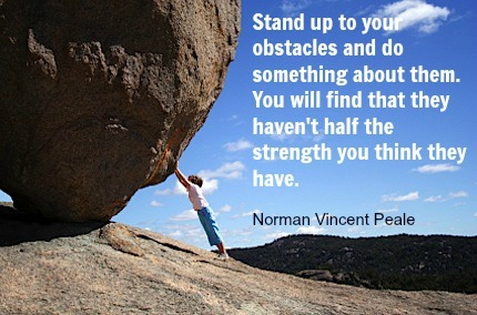 Monday Motivation!! Stand up to your obstacles!!