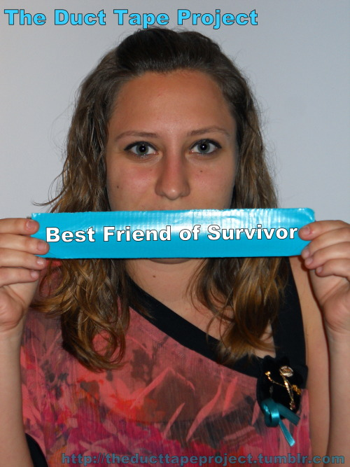 "The Duct Tape Project""Best Friend of a Survivor"""