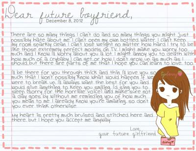 tynberry:  Dear future boyfriend…