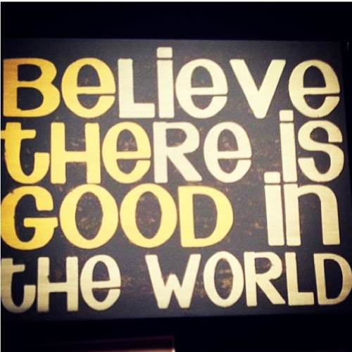 doctornas:  Be the good in the world