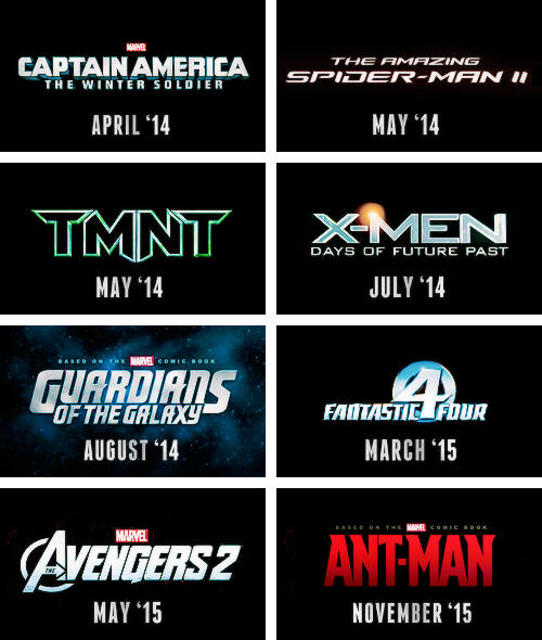 lmnpnch:  Upcoming comic book/graphic novel movies 2014 & 2015[ 2013 version ]  Wait…. Wait…  There's another Fantastic Four movie?  …Who's playing Johnny?  Are we still pretending him and Steve don't look exactly alike, Marvel movie people?