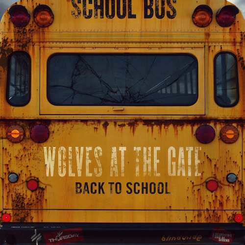 Wolves At The Gate - Back To School (EP) (2013)