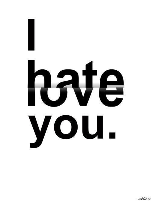theteenagerquotes:  i hate love you follow us for more quotes