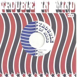 "SS: It's the debut 7"" from FUZZ (TY SEGALL & CHARLES MOOTHART) on TROUBLE IN MIND RECORDS, listen now or be sorry » http://styrofoamdrone.com/2013/01/17/fuzz-this-time-i-got-a-reason-7/"