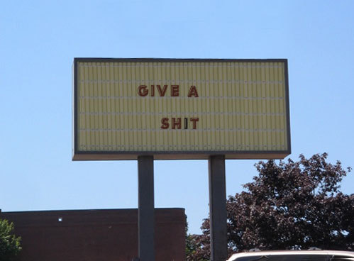 nevver:  Give a shit