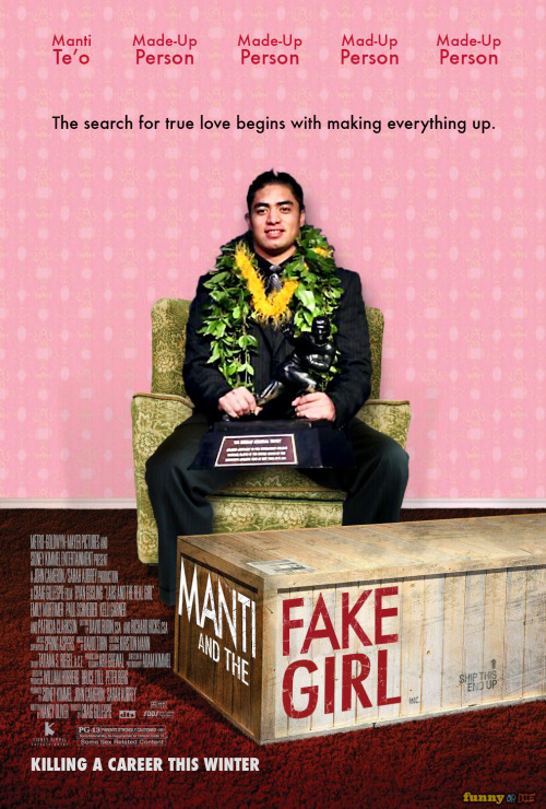 funnyordie:  The Inevitable Manti Te'o Movie  I just heard about this on the radio…. It's some fucked up shit…