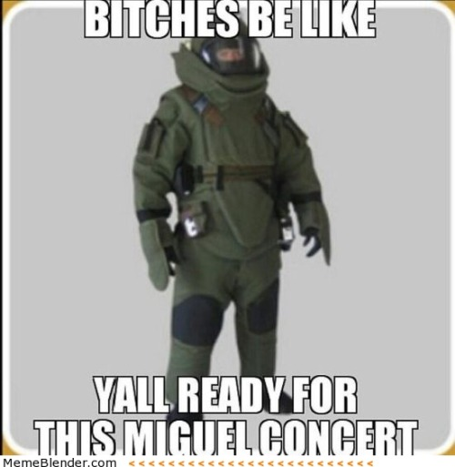 Miguel Billboard Meme - Ready for next concert
